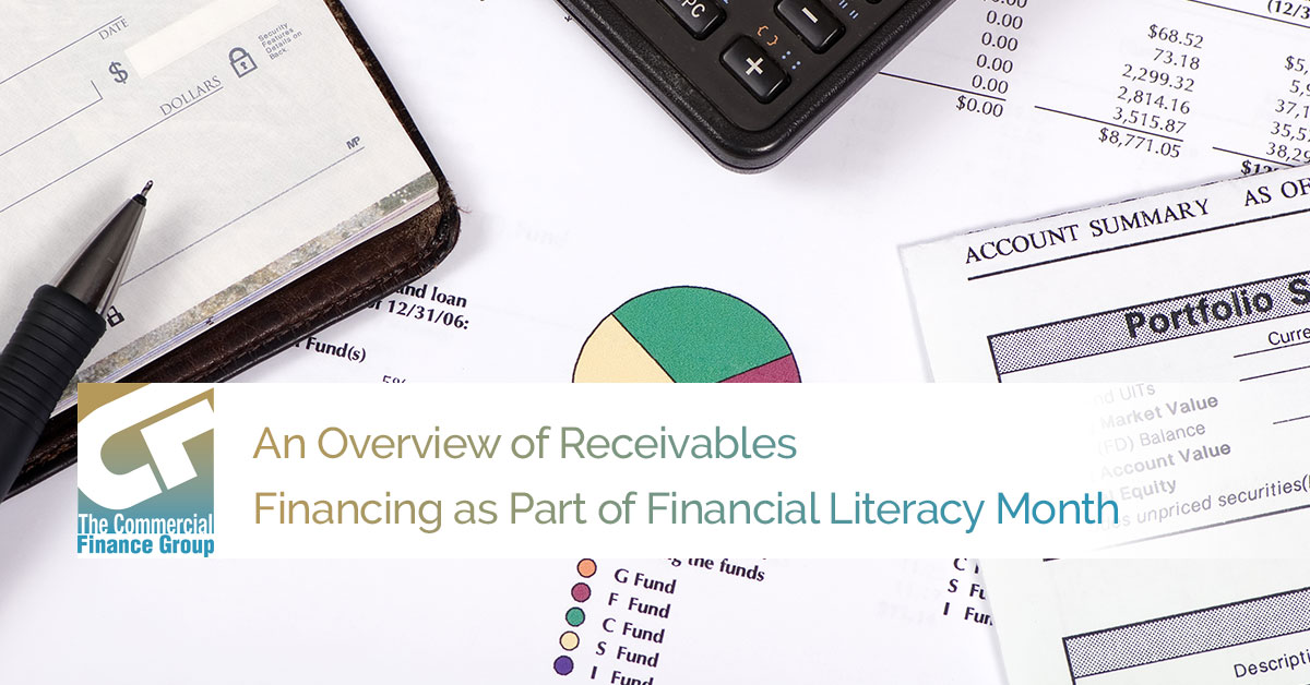 An Overview of Receivables Financing as Part of Financial Literacy Month