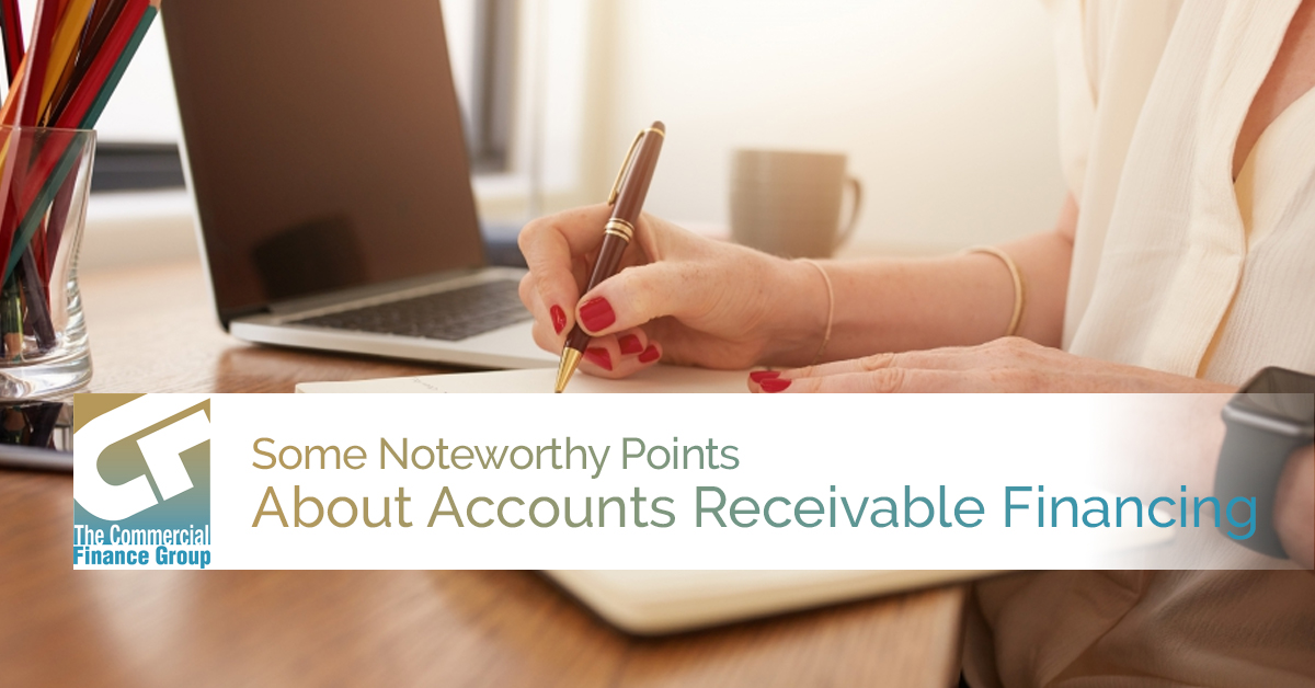 Some Noteworthy Points About Accounts Receivable Financing