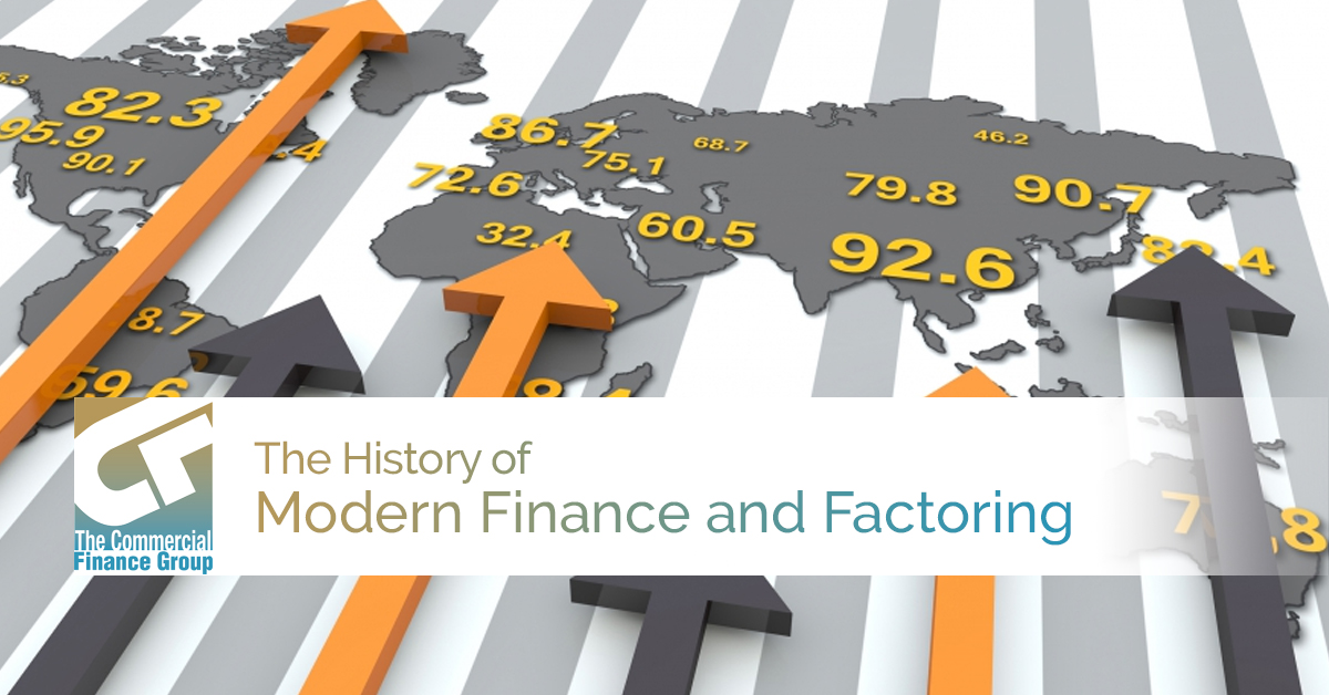 The History of Modern Finance and Factoring