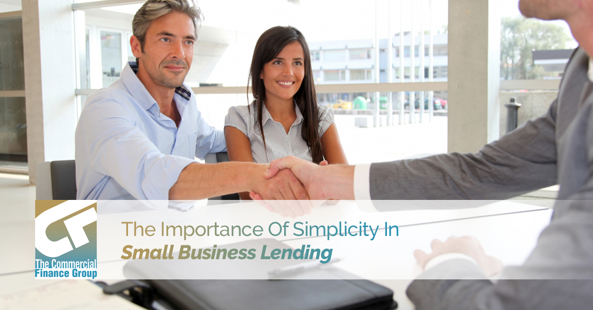The Importance Of Simplicity In Small Business Lending
