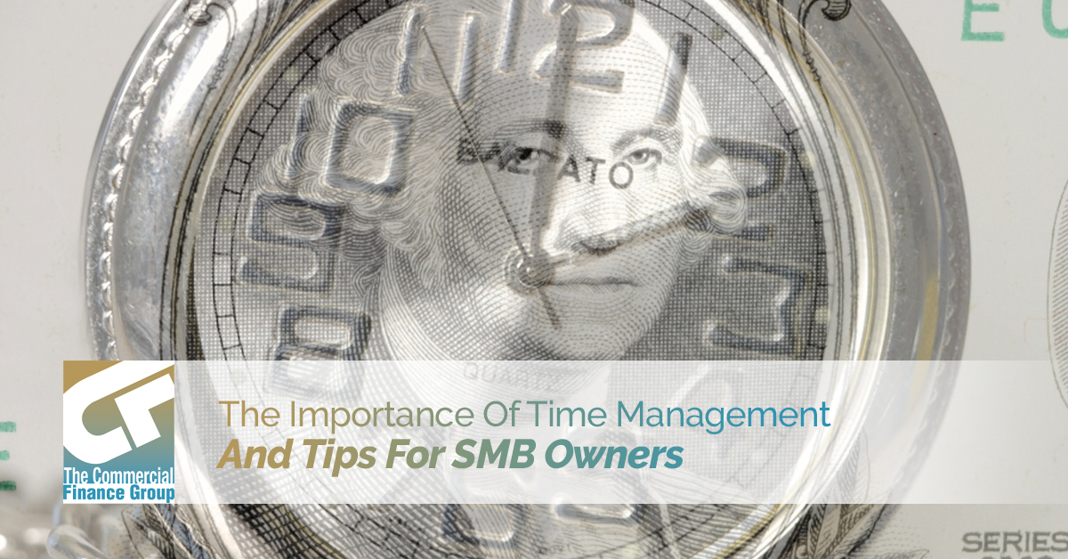 The Importance Of Time Management And Tips For SMB Owners