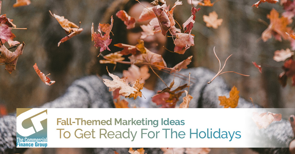 Fall-Themed Marketing Ideas To Get Ready For The Holidays