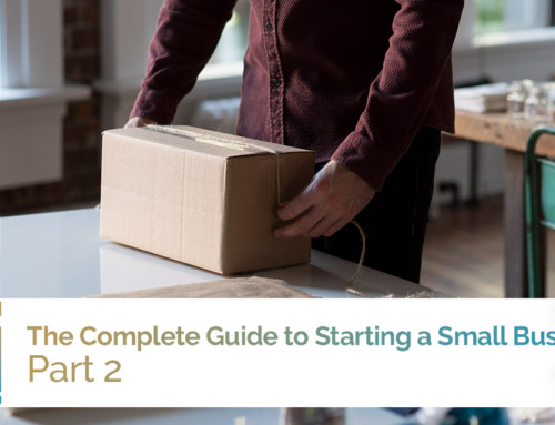 The Complete Guide to Starting a Small Business, Part 2