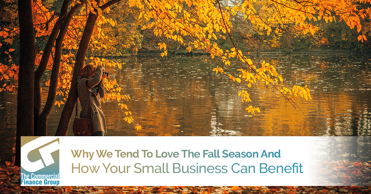 Why We Tend To Love The Fall Season And How Your Small Business Can Benefit