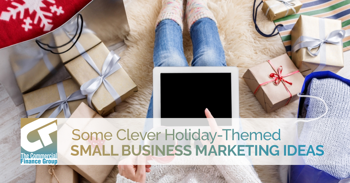 Clever Holiday Themed Small Business Marketing Ideas