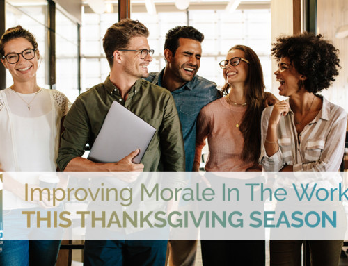 Improving Morale In The Workplace This Thanksgiving Season