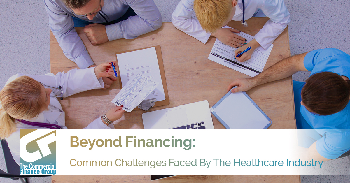 Beyond Financing: Common Challenges Faced By The Healthcare Industry