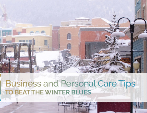 Business and Personal Care Tips to Beat the Winter Blues