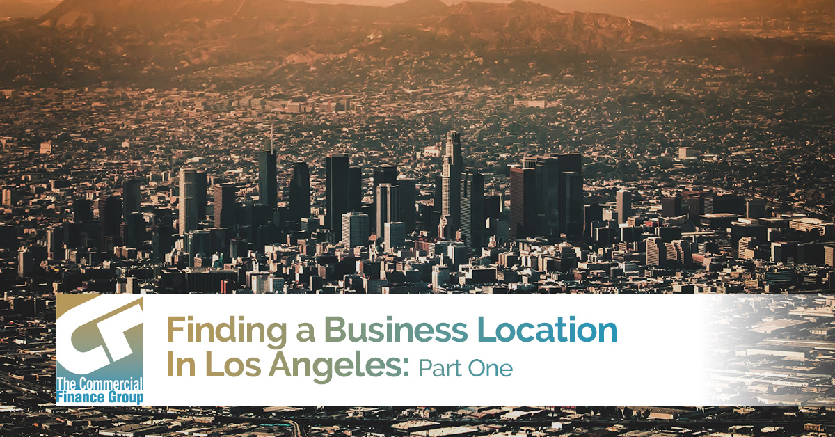 Finding A Business Location in Los Angeles 1