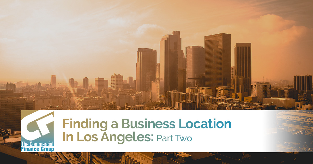 Finding A Business Location in Los Angeles 2
