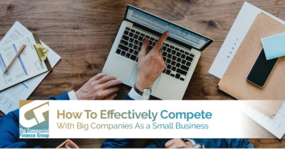 How To Effectively Compete With Big Companies As a Small Business