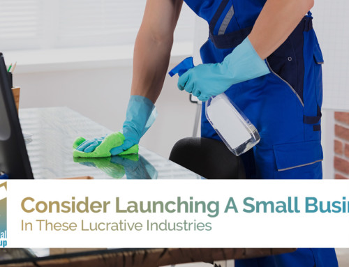 Consider Launching A Small Business In These Lucrative Industries