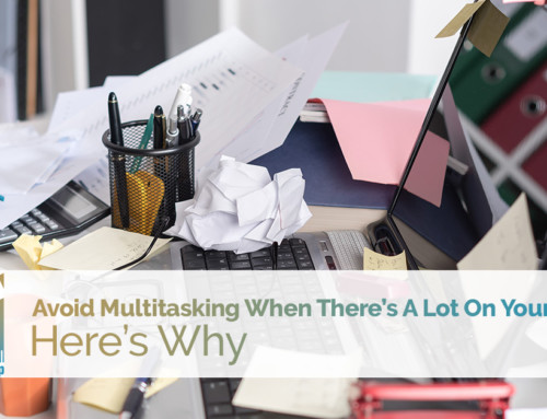 Avoid Multitasking When There's A Lot On Your Plate — Here's Why
