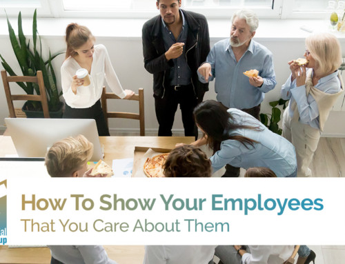 How To Show Your Employees That You Care About Them