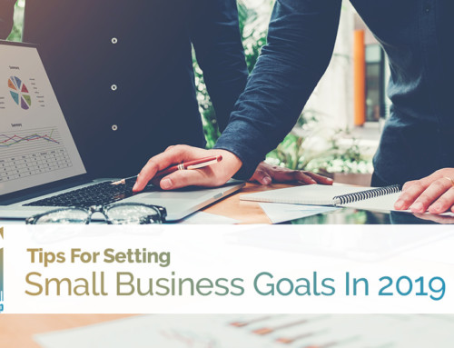 Tips For Setting Small Business Goals In 2019