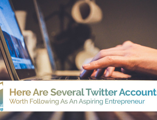 Here Are Several Twitter Accounts Worth Following As An Aspiring Entrepreneur