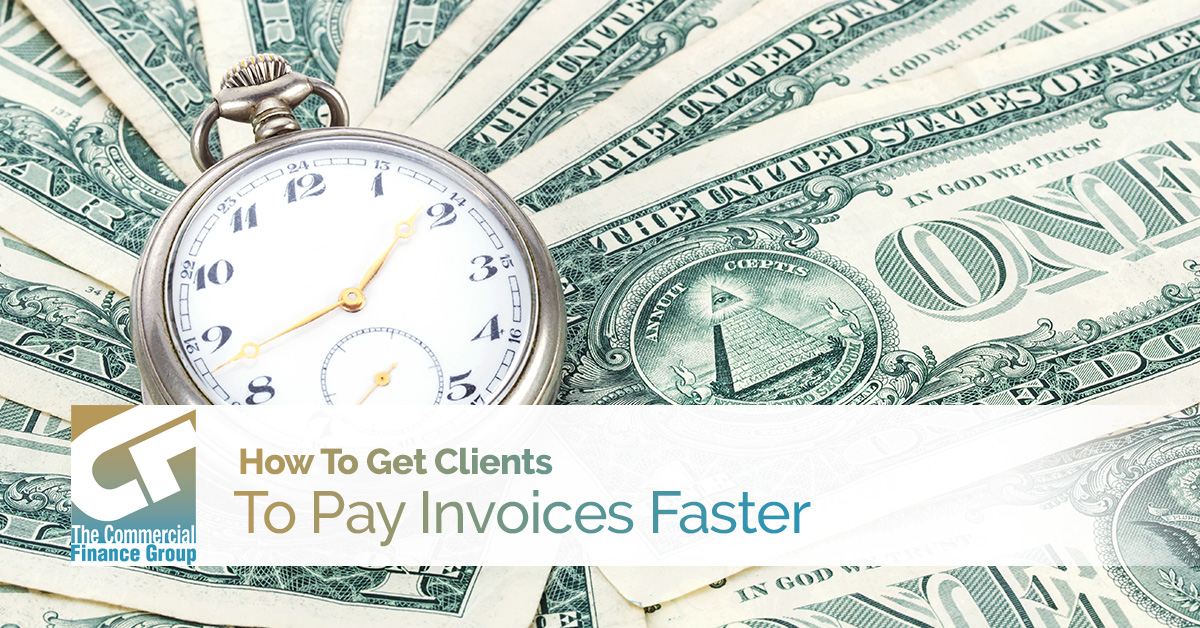How To Get Clients To Pay Invoices Faster