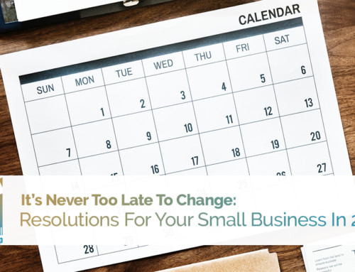 It's Never Too Late To Change: Resolutions For Your Small Business In 2019