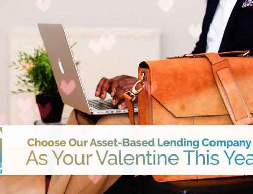 Choose Our Asset-Based Lending Company As Your Valentine This Year